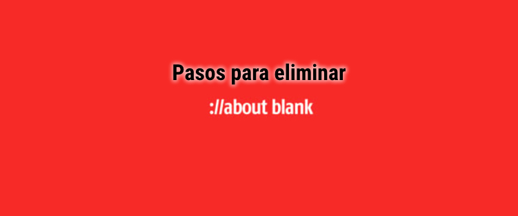 eliminar virus about blank de tu pc