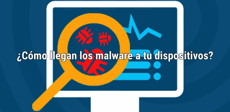 cómo una malware infecta mi dispositivo