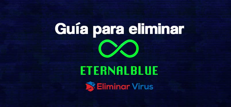 eliminar Eternalblue
